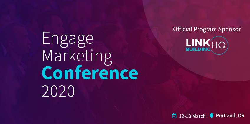 LinkBuilding HQ – Official Sponsor At Engage Marketing Conference 2020
