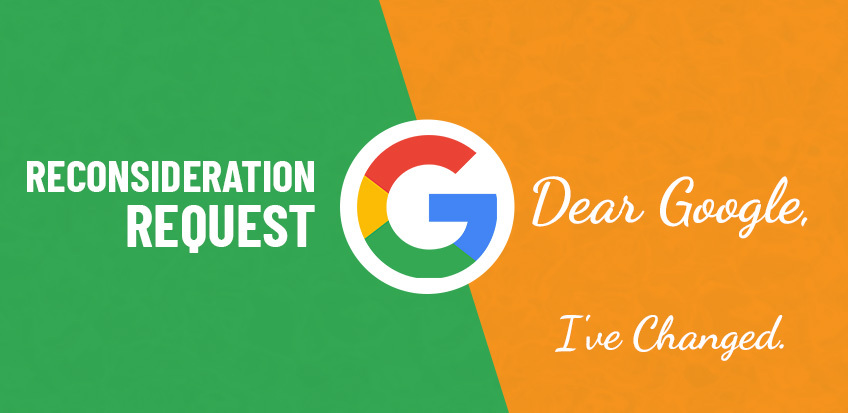 How To Submit A Reconsideration Request To Google After A Manual Action Penalty