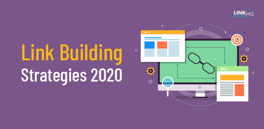 The Best Link Building Strategies For 2020