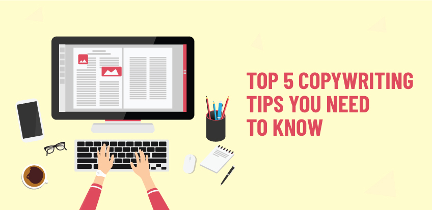Top 5 Copywriting tips