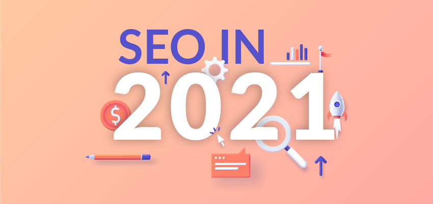 Top SEO Trends in 2021